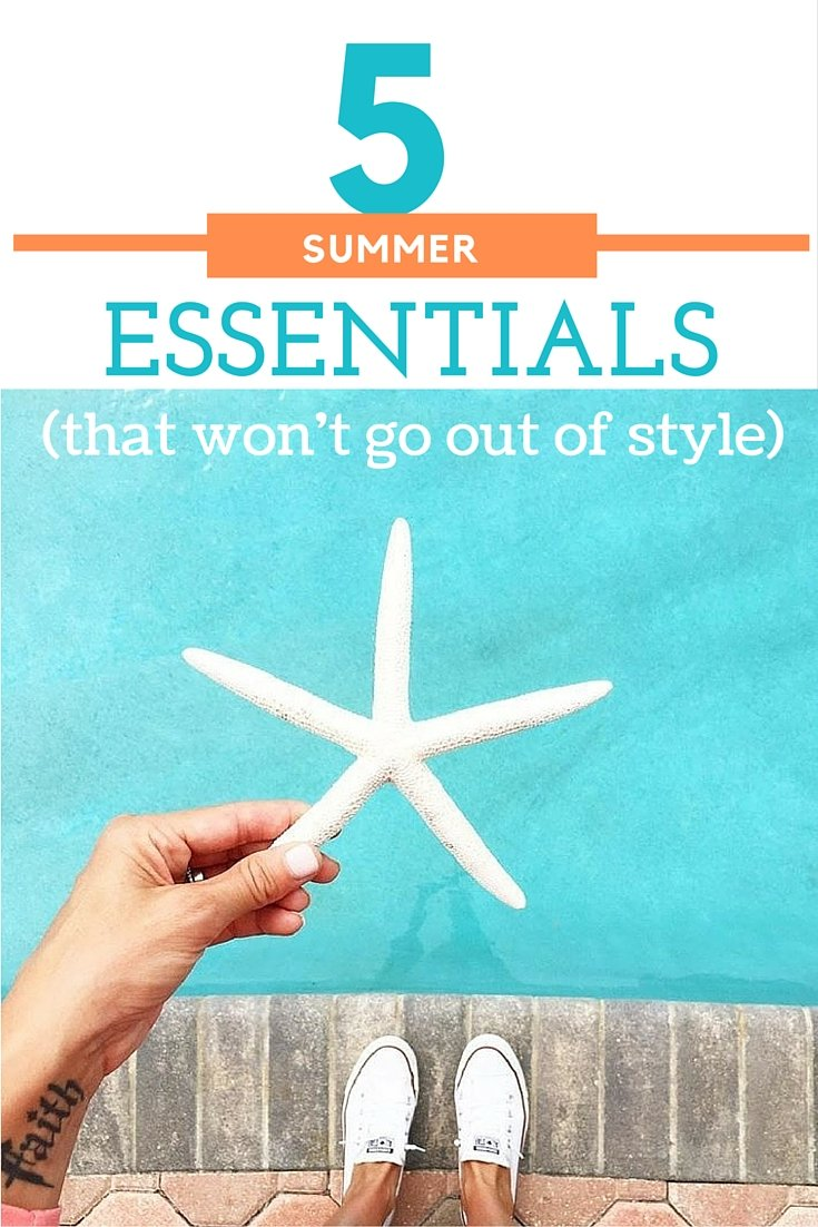 5 summer essentials