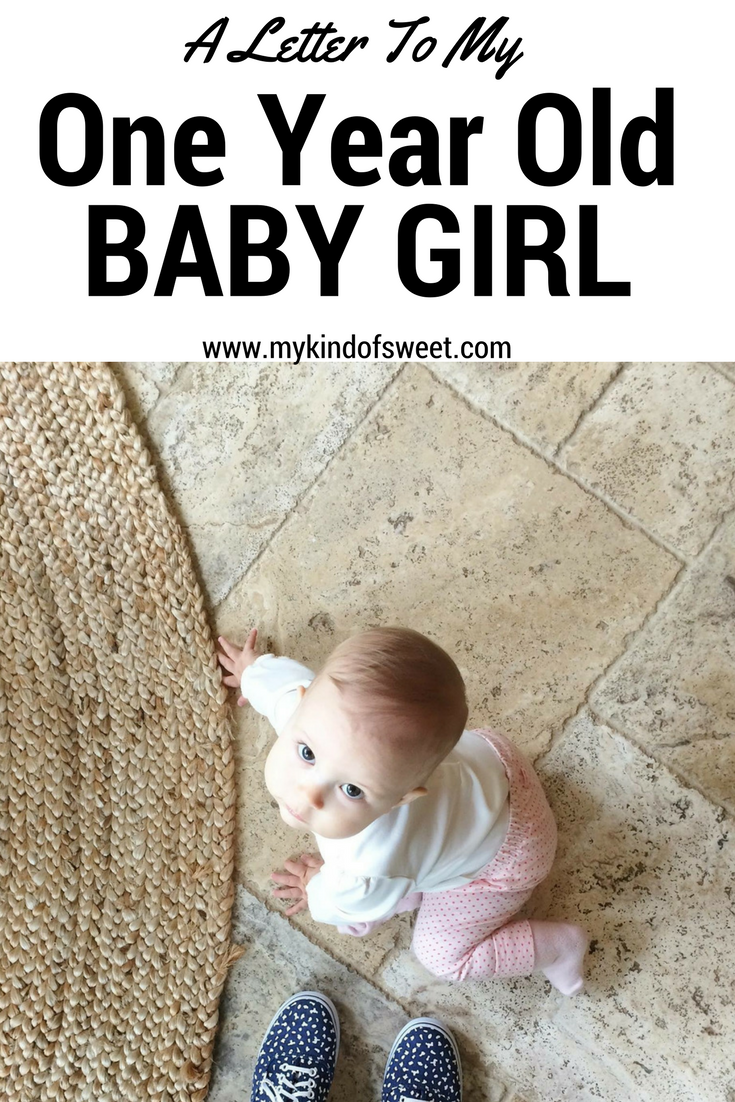 A letter to my one year old baby girl