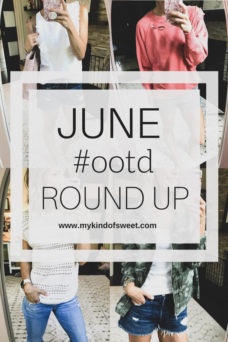 June #ootd Round Up + Sale Alerts! - my kind of sweet