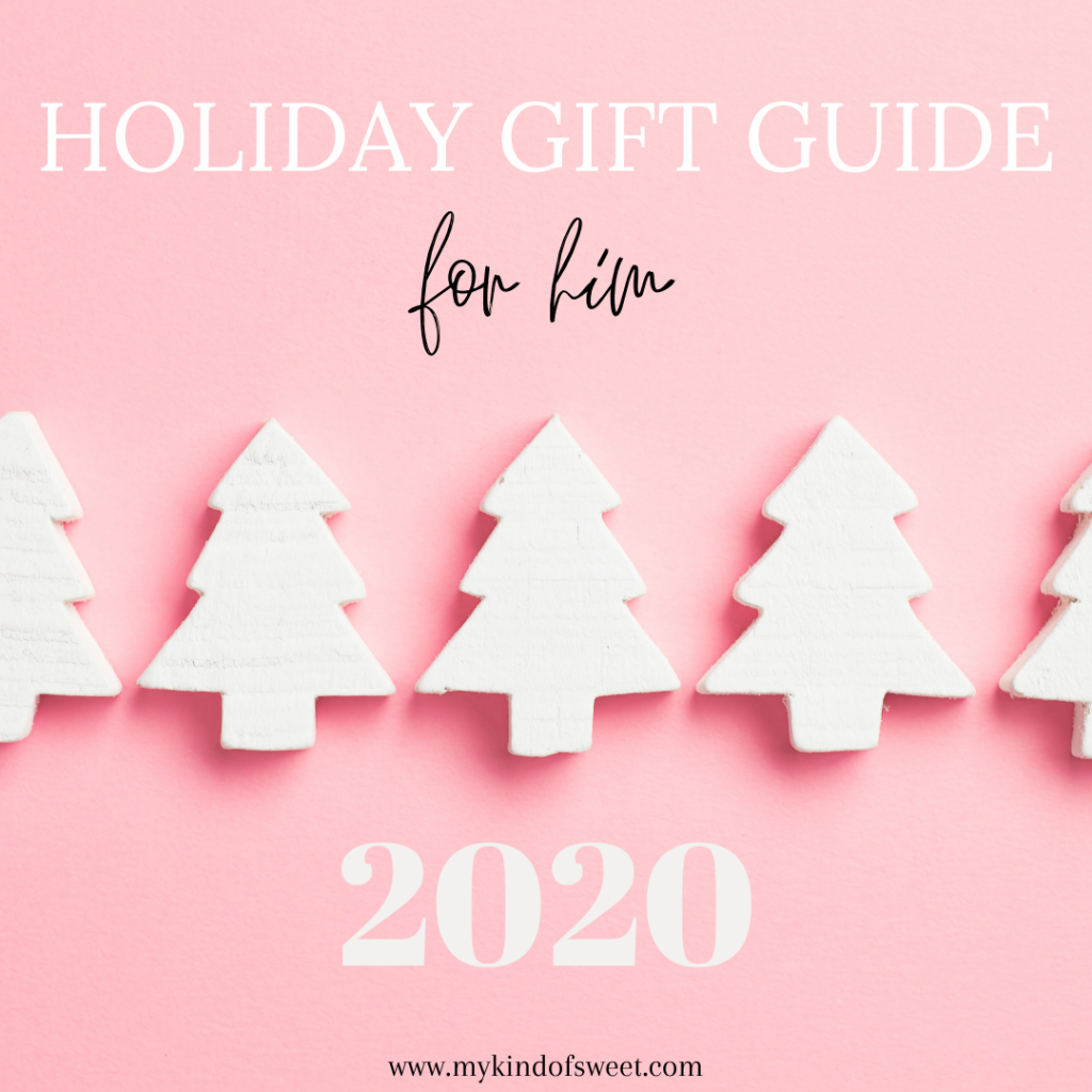 2020 Holiday Gift Guide | For Him