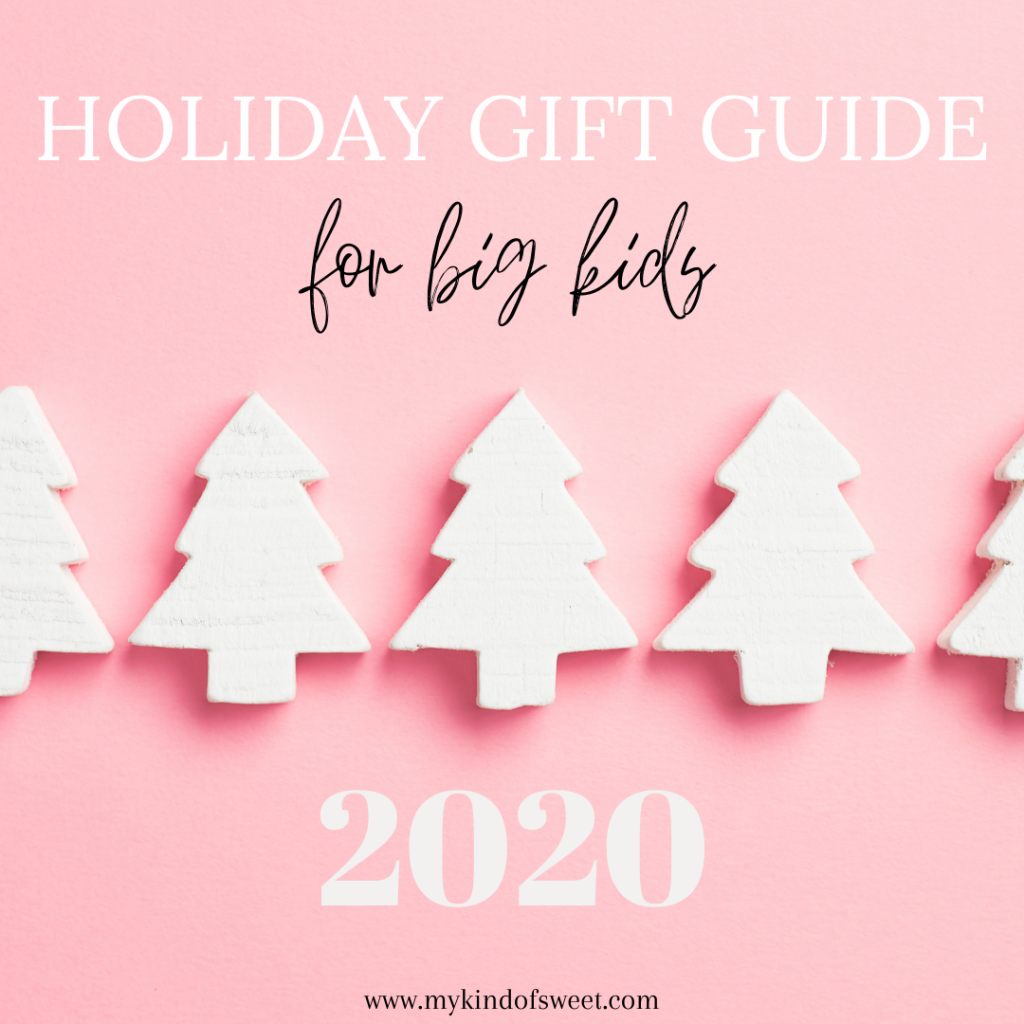 2020 Gift Guide   Big Kid Gift Ideas