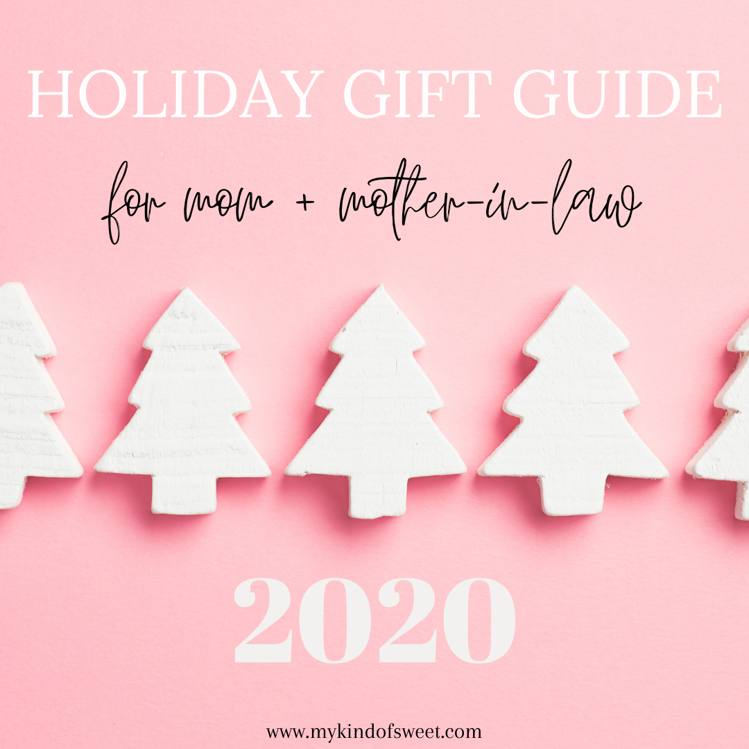 Holiday Gift Guide | For Mom + Mother-in-Law
