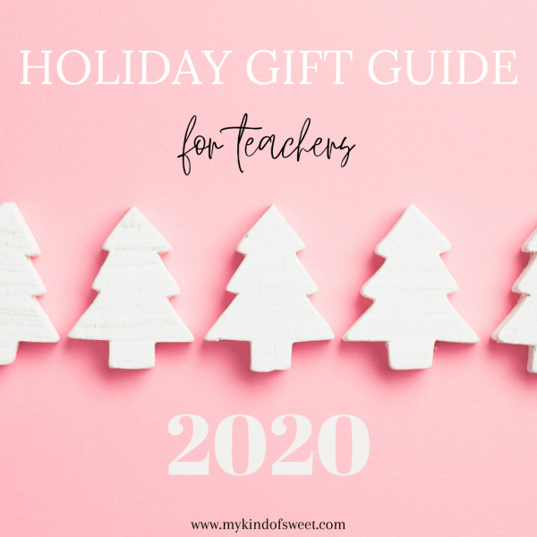 Holiday Gift Guide | For Teachers