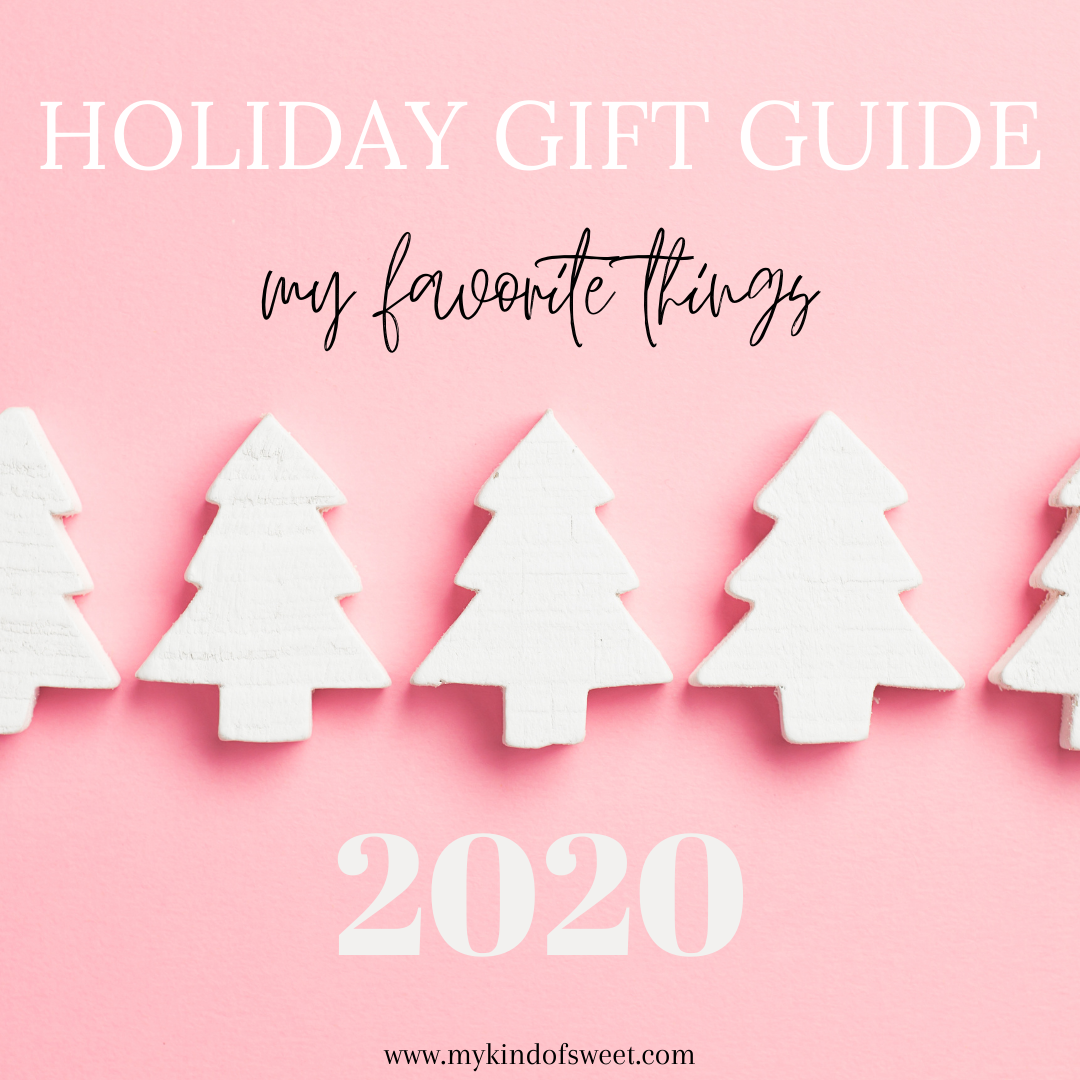 Holiday Gift Guide | My Favorite Things