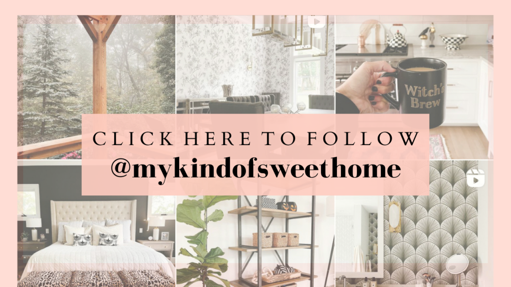 Click here to hollow @mykindofsweethome on Instagram